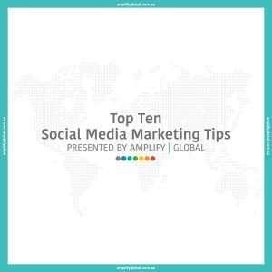 Top Ten Social Media Marketing Tips